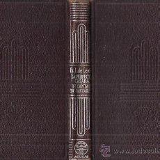 Libros de segunda mano: CRISOL NUM. 10. FRAY LUIS DE LEÓN. LA PERFECTA CASADA .EL CANTAR DE LOS CANTARES . ED. AGUILAR, 1953. Lote 29866268
