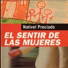 Libros de segunda mano: NATIVEL PRECIADO - EL SENTIR DE LAS MUJERES - BOOKET Nº 159 - TEMAS DE HOY - 1997. Lote 29893498