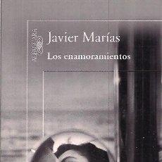Libros de segunda mano: JAVIER MARÍAS / LOS ENAMORAMIENTOS . ALFAGUARA 2011 ,.PREMIO LITERARIO EUROPEO 2011. Lote 37595456