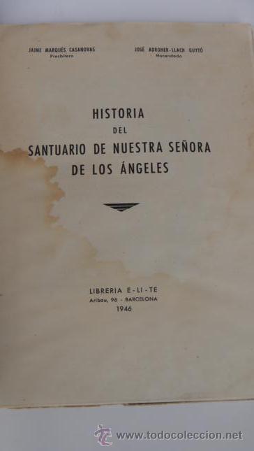 Libros de segunda mano: HISTORIA DEL SANTUARIO DE NUESTRA SEÑORA DE LOS ANGELES (girona1946 - Foto 2 - 29899551