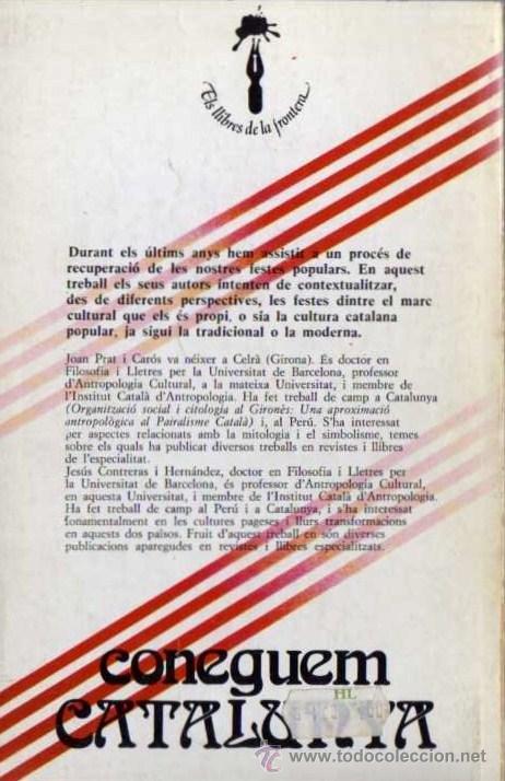 Libros de segunda mano: JOAN PRAT / JESÚS CONTRERAS - CONEGUEM CATALUNYA, LES FESTES POPULARS - HOGAR DEL LIBRO - 1982 - Foto 2 - 29894044