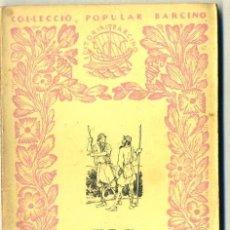 Libros de segunda mano: FERRAN SOLDEVILA : ELS ALMOGÀVERS (1952) - COL. BARCINO. EN CATALÁN. Lote 29914956