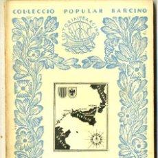 Libros de segunda mano: ALFONS MASERAS : L'ALLIBERAMENT DE SICÍLIA (1954) - COL. BARCINO. EN CATALÁN. Lote 29915040