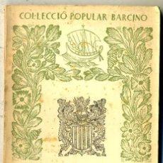 Libros de segunda mano: FERRAN SOLDEVILA : RESUM D'HISTÒRIA DE CATALUNYA (1956) - COL. BARCINO. EN CATALÁN. Lote 29915065