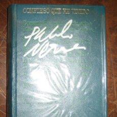 Libros de segunda mano: NERUDA, PABLO - CONFIESO QUE HE VIVIDO.CIRCULO DE LECTORES. 1974. Lote 29940622