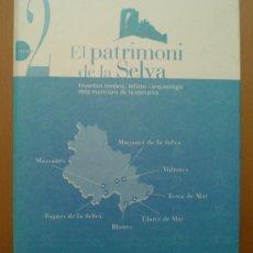Libros de segunda mano: LIBRO CARPETA. PATRIMONI COMARCA DE LA SELVA (GIRONA). BLANES. LLORET. TOSSA. MAÇANET, MASSANES, ETC. Lote 29959590