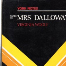 Libros de segunda mano: NOTES ON MRS DALLOWAY POR VIRGINIA WOOLF - LONGMAN YORK PRESS 1986. Lote 29983571