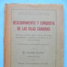 Libros de segunda mano: DESCUBRIMIENTO Y CONQUISTA DE LAS ISLAS CANARIAS - ANTONIO PORLIER - AÑO 1941. Lote 30025732