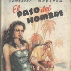 Libros de segunda mano: W. SOMERSET MAUGHAM. EL PASO DEL HOMBRE. BARCELONA, LARA, 1945.. Lote 30046757