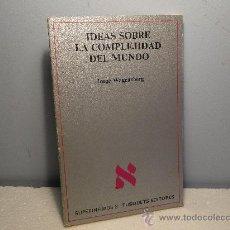 Libros de segunda mano: .IDEAS SOBRE LA COMPLEJIDAD DEL MUNDO (WAGENSBERG, JORGE). Lote 30052667