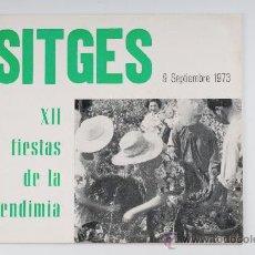 Libros de segunda mano: CATALOGO - PROGRAMA OFICIAL, XII FIESTAS DE LA VENDIMIA, SITGES AÑO 1973. Lote 30068690