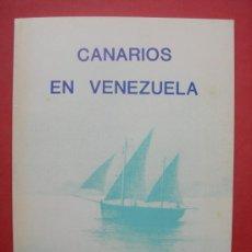 Libros de segunda mano: CANARIOS EN VENEZUELA - VICENTE ALVAREZ PEDREIRA. Lote 30070732