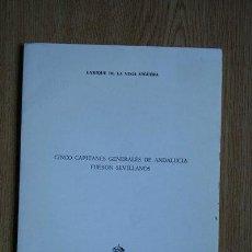Libros de segunda mano: CINCO CAPITANES GENERALES DE ANDALUCÍA FUERON SEVILLANOS. VEGA VIGUERA (ENRIQUE DE LA). Lote 30094713