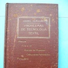 Libros de segunda mano: BLANXART. PROBLEMAS DE TECNOLOGÍA TEXTIL. HILATURA. MUESTRAS. FABRICACIÓN. FORMULARIO. 1942. Lote 227463835