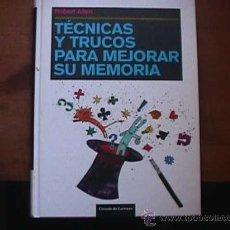 Libros de segunda mano: TECNICAS Y TRUCOS PARA MEJORAR SU MEMORIA, ROBERT ALLEN, CIRCULO DE LECTORES, 2006. Lote 30162019