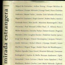 Libros de segunda mano: LA MIRADA ESTRANGERA (2005) - CATALÁN Y CASTELLANO - MUY ILUSTRADO. Lote 30165785