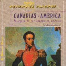 Libros de segunda mano: HISTORIA POPULAR DE CANARIAS - CANARIAS-AMÉRICA (CENTRO DE LA CULTURA POPULAR CANARIA). Lote 30219824