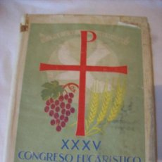 Libros de segunda mano: XXXV CONGRESO EUCARISTICO INTERNACIONAL, BARCELONA 1952. Lote 30225287