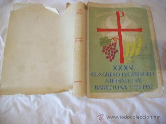 Libros de segunda mano: XXXV CONGRESO EUCARISTICO INTERNACIONAL, BARCELONA 1952 - Foto 2 - 30225287
