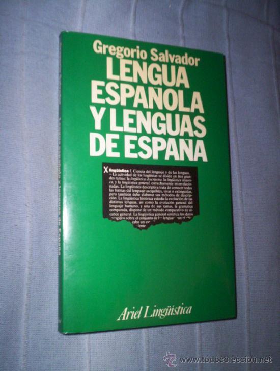 LENGUA ESPAÑOLA Y LENGUAS DE ESPAÑA - GREGORIO SALVADOR - ARFIEL - CATALAN , GALLEGO, VASCO ... (Libros de Segunda Mano - Ciencias, Manuales y Oficios - Otros)