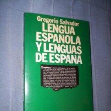 Libros de segunda mano: LENGUA ESPAÑOLA Y LENGUAS DE ESPAÑA - GREGORIO SALVADOR - ARFIEL - CATALAN , GALLEGO, VASCO .... Lote 30280712