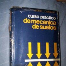 Libros de segunda mano: CURSO PRACTICO MECANICA DE SUELOS - COSTET SANGLERAT - ED. OMEGA. Lote 30281876