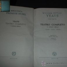 Libros de segunda mano: WILLIAM BUTLER YEATS: OBRAS ESCOGIDAS. MADRID, 1957. Lote 30332670