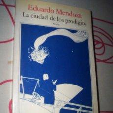 Libros de segunda mano: EDUARDO MENDOZA - LA CIUDAD DE LOS PRODIGIOS - SEIX BARRAL. Lote 30338729