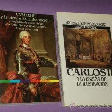Libros de segunda mano: DOS LIBROS SOBRE CARLOS III Y LA ILUSTRACIÓN ESPAÑOLA.. Lote 287078688