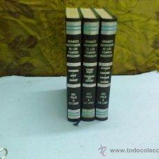 Libros de segunda mano: GRANDES AVENTURAS DE LOS TIEMPOS MODERNOS (LOTE DE 3 TOMOS ) AÑO 1970. Lote 30400760