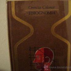 Libros de segunda mano: FISIOGNOMIA.ORENCIA COLOMAR.COLECCION OTROS MUNDOS. Lote 30411234