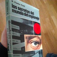 Libros de segunda mano: LOS SECRETOS DEL MUNDO DEL ESPIONAJE / PASTOR PETIT. Lote 30453221