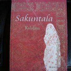 Libros de segunda mano: SAKUNTALA.KALIDASA.INDIA.. Lote 30451593