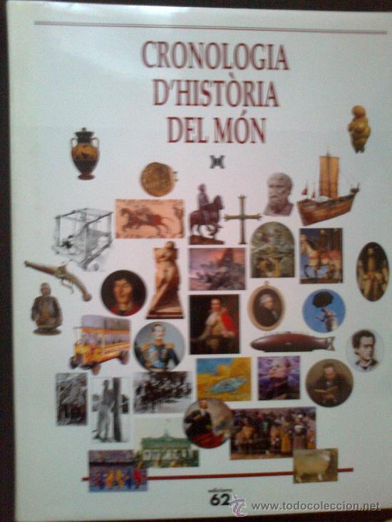 CRONOLOGIA D'HISTORIA DEL MON / DIR. J. MESTRE. BCN : ED.62, 1999. 30X24CM. 281 P. (Libros de Segunda Mano - Historia - Otros)
