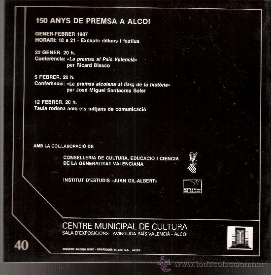 Libros de segunda mano: 150 anys de premsa a Alcoi. Centre Municipal de Cultura. Alcoi /Alcoy). Enero 1987. - Foto 2 - 30523472