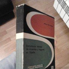 Libros de segunda mano: ESTRUCTURAS BÁSICAS DE VIVIENDAS Y HOGARES EN ESPAÑA / ALBERTO RULL SABATER. Lote 30526915