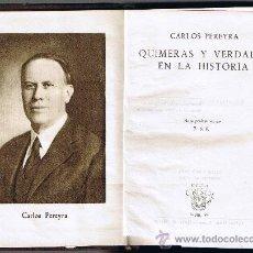 Libros de segunda mano: QUIMERAS Y VERDADES EN LA HISTORIA - CARLOS PEREYRA - 1945 - CRISOL Nº 94 - CUBIERTAS DE PIEL. Lote 30535149