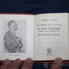 Libros de segunda mano: 1938- 'EL SANTO DE LA ISIDRA, EL AMIGO MELQUIADES, DEL MADRID CASTIZO' CARLOS ARNICHES CRISOL Nº023. Lote 30544455