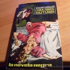Libros de segunda mano: CORAZONES SOLITARIOS . LA NOVELA NEGRA Nº 12 . AÑO 1962 (AG2). Lote 30620032