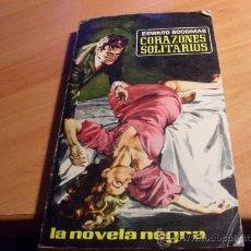 Libros de segunda mano: CORAZONES SOLITARIOS . LA NOVELA NEGRA Nº 12 . AÑO 1962 (AG2). Lote 30620037