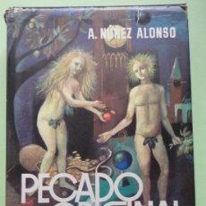 Libros de segunda mano: PECADO ORIGINAL - NUÑEZ ALONSO - PLANETA Nº 36. Lote 30627130