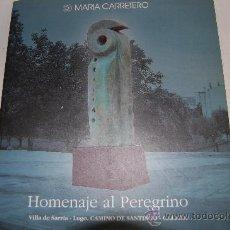 Libros de segunda mano: HOMENAJE AL PEREGRINO.VILLA DE SARRIA-LUGO.CAMINO DE SANTIAGO.GALICIA AB22313. Lote 30631379