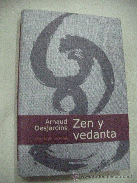ZEN Y VEDANTA DE ARNAUD DESJARDINS (CE12) (Libros de Segunda Mano - Pensamiento - Otros)