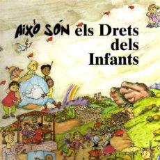 Libros de segunda mano: AIXÒ SÓN ELS DRETS DELS INFANTS - IL.LUSTRACIONS PILARIN BAYÉS - ED. MEDITERRANIA - 1998. Lote 30638109