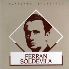 Libros de segunda mano: FERRAN SOLDEVILLA - TEXTOS D'HISTÒRIA POLÍTICA - GENERALITAT DE CATALUNYA - 1994. Lote 30638297