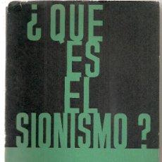 Libros de segunda mano: QUE ES EL SIONISMO ? / J. TSUR. BS AS : SIGLO VEINTE,1965. 21X15CM. 126 P.. Lote 30643003