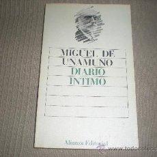 Libros de segunda mano: DIARIO INTIMO .MIGUEL DE UNAMUNO .ALIANZA EDITORIAL . Lote 30643482