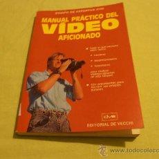 Libros de segunda mano: MANUAL PRACTICO DEL VIDEO AFICIONADO . Lote 30657813