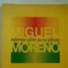Libros de segunda mano: MIGUEL MORENO. INFORME SOBRE SU ESCULTURA MARÍN-MEDINA, JOSÉ . GASTOS DE ENVIO GRATIS. Lote 30658635