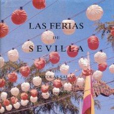 Libros de segunda mano: LAS FERIAS DE SEVILLA --NICOLAS SALAS. Lote 30677709